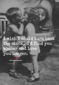 This photo is for Ryan! Ryan: I wish I could turn back the clock. I'd find you sooner and Iove you longer!